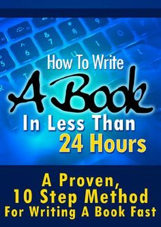 How To Write A Book In Less Than 24 Hours (How To Write A Kindle Book, How To Write A Novel, Book Writing, Writing A Novel, Write For Kindle), http://www.amazon.com/dp/B00KLHU2OQ/ref=cm_sw_r_pi_awdm_Y2pPtb1JX8Z8C