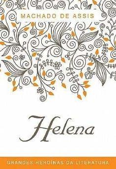 """Oi, queridos(as)! Eu sou a Luciana Villaça e estarei por aqui uma vez por semana, sempre às sextas, para falarmos de livros, uma paixão! ♥ Vamos então à minha primeira indicação: A editora Alaúde/Pavana lançou a coleção Grandes Heroínas da Literatura (R$ 39,90). O box traz 3 clássicos da Literatura Brasileira protagonizados por mulheres: """"Helena"""" …"""