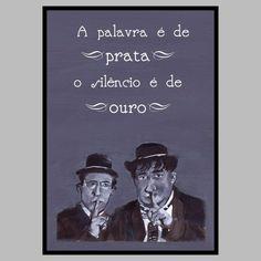 A venda aqui http://www.pinkflamingos.com.br/product/837529/o-silencio-e-de-ouro-poster