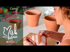 Pinturas Criativas para Vasos de Cerâmica | Não é Mah Ideia - YouTube
