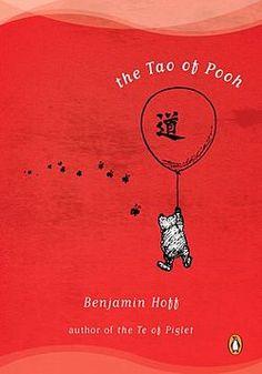 The Tao of Pooh, Benjamin Hoff