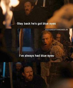 Game Of Thrones Memes 2019 - Image may contain: 4 people, text that says 'Stay back he's got blue eyes IGIGAM. Game Of Thrones Meme, Game Of Thrones Prequel, Game Of Thrones Tumblr, Game Of Thrones Books, Sansa Stark, Game Of Throne Lustig, Game Of Thones, My Champion, Anne With An E