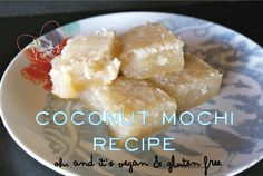 Vegan coconut mochi (easy and yummy) Vegan Gluten Free, Gluten Free Recipes, Vegan Recipes, Dairy Free, Mochi Recipe, Delicious Desserts, Dessert Recipes, Good Food, Yummy Food