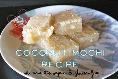 Vegan coconut mochi (easy and yummy) Vegan Gluten Free, Gluten Free Recipes, Vegan Recipes, Dairy Free, Mochi Recipe, Asian Desserts, Sans Gluten, Sweet Recipes, Yummy Recipes