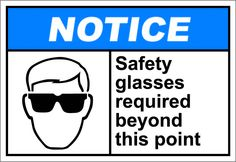 Safety glasses required beyond this point $1.64 #signs