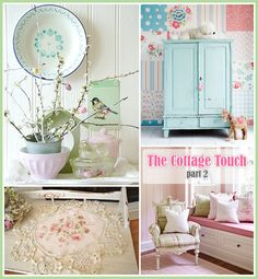 The Cottage Touch Part two...a soft side...