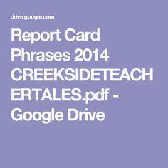 Report Card Phrases 2014 CREEKSIDETEACHERTALES.pdf - Google Drive