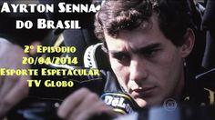 Ayrton #Senna do Brasil Episódio 2 HD TV - Esporte Espetacular (TV Globo)
