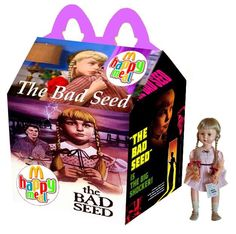 """""""The Bad Seed"""" Happy Meal"""