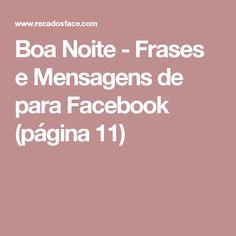 Boa Noite - Frases e Mensagens de para Facebook  (página 11)