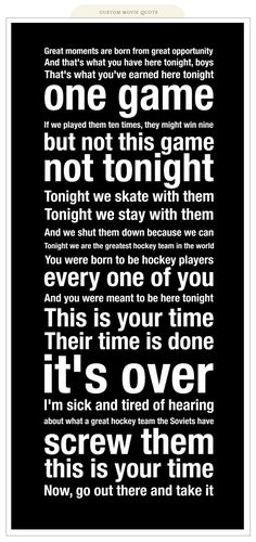 I love this movie. Miracle was great and tells the truly amazing story the USA Hockey. This is a hockey quote, but it could just as easily apply to volleyball. Quotes Girlfriend, Dad Quotes, Movie Quotes, Great Quotes, Quotes To Live By, Inspirational Quotes, Motivational Quotes, Hockey Girlfriend, Hockey Wife
