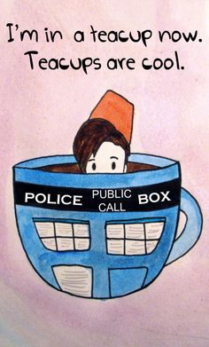 Doctor Who ♥ 11th Doctor ♥ Teacups
