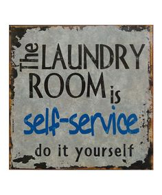 Loving this 'The Laundry Room' Sign on #zulily! #zulilyfinds
