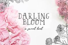 Ad: Darling Bloom Font by Salt & Pepper Designs on Introducing Darling Bloom a fabulously fragrant new font, drawn by hand, with love! Perfect for adding that hand-made touch to your wedding Cool Fonts, New Fonts, Awesome Fonts, Pretty Fonts, Creative Fonts, Beautiful Fonts, Creative Design, Business Brochure, Business Card Logo