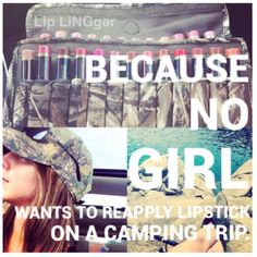 Because no girl wants to reapply lipstick on a camping trip. LipSense last 4-18 hours!  https://m.facebook.com/Liplinger/