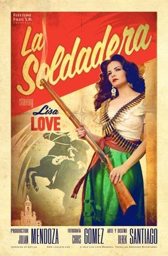 """La Soldadera"" 11x17 Cine Mexicano Poster Art Print featuring Lisa LovePhoto by Chris Gomez Hair by Anthony Medina Jr. Poster Art by Santiago Pin-upsShips in poster tube via U..."
