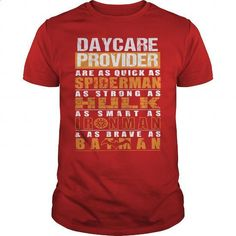 DAYCARE PROVIDER - #sweaters #volcom hoodies. ORDER HERE => https://www.sunfrog.com/LifeStyle/DAYCARE-PROVIDER-112222477-Red-Guys.html?60505