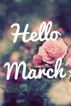 Good month hello March