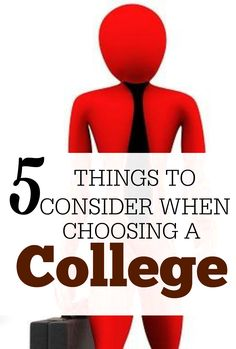 students often choose a college for all the wrong reasons and end  5 things to consider when choosing a college