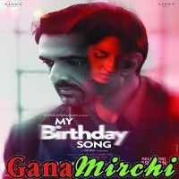 Free Download My Birthday Song 2018 Mp3 Songs Full Mp3 Song Free Download Bollywood Mp3 Songs Birthday Songs Full Movies Download Full Movies Online Free