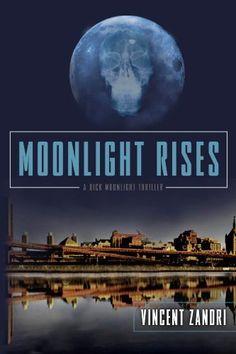 Moonlight Rises by Vincent Zandri, http://www.amazon.com/dp/B0073I2PKU/ref=cm_sw_r_pi_dp_yKg9pb08BEMAG