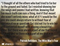 The Wise Man s Fear  by Patrick Rothfuss  Kingkiller Chronicle fan     The Wise Man s Fear   Patrick Rothfuss  Wind QuoteThe Kingkiller  ChroniclesThe