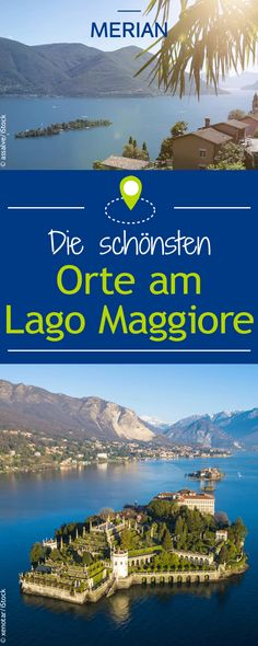 Der 66 km lange See Lago Maggiore befindet sich in Italien und der Schweiz. In beiden Ländern bietet er abwechslungsreiche Orte für die verschiedensten Urlaubsvorstellungen. Lasst euch von unseren 5 Lieblingsorten inspirieren und entdeckt den wunderschönen Lago Maggiore!