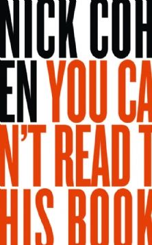 You Can't Read This Book  Censorship in an Age of Freedom  Nick Cohen