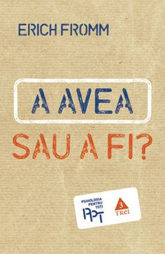 Read A avea sau a fi? Online by Fromm Erich Philosophy, Audiobooks, Psychology, Reading, Magazines, Bts, Sociology, Psicologia, Journals