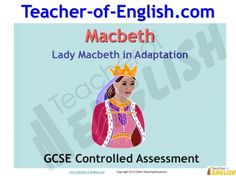 English Teaching Resources: Macbeth - Controlled Assessment Powerpoint  http://www.teacher-of-english.com/resource.php?id=648