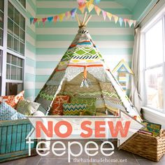 make your own no sew teepee. I'm going to use this as our READING TEEPEE in our home school room! :)