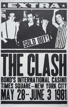 Clash at Bond's, 1981. (I used to have this ad pinned on my wall. Think I clipped it from The Soho Weekly?)