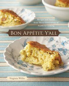 Bon Appetit, Y'all by  Virginia Willis #chickenanddumplings #applepie #friedcatfish