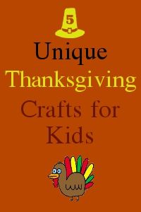 5 Unique Thanksgiving Crafts for Kids