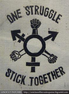 """One struggle! Stick together!"" #gsm #feminism #lgbtq #genderqueer #equality"