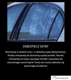 zabezp. szyb przed szronem Everything And Nothing, Diy And Crafts, Life Hacks, Projects To Try, Survival, Cleaning, Advice, Tips And Tricks, Tips