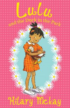 Lulu and the Duck in the Park by Hilary McKay - Lulu cant understand people who dont like animals - people like her teacher, Mrs Holiday. When Lulu tries to help Mrs Holiday to find her perfect pet, she is banned from bringing an animal to school ever again! Then Lulu rescues an abandoned duck egg. Shes going to have to take it to school to keep it safe.