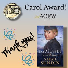The Sky Above Us by Sarah Sundin received the 2020 Carol Award in Historical Romance from American Christian Fiction Writers!