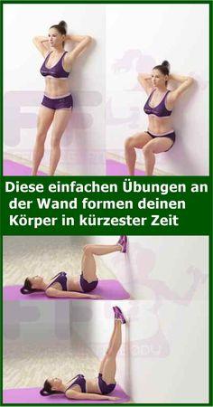 Diese einfachen Übungen an der Wand formen deinen Körper in kürzester Zeit | isfurano!