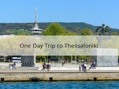 There's hardly enough time for sightseeing when you visit Thessaloniki for just one day. Here we suggest ideas to make your one-day trip to Thessaloniki count.  #SKG #Thessaloniki #Greece #tour #tip #visitgreece #babasails
