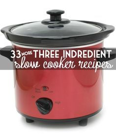 """I love these 33 3 ingredient slow cooker recipes! It took me a while, but I made my way through the list and they've all got our """"stamp of approval""""."""