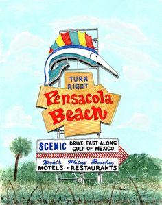 Pensacola Painting - Pensacola Beach Sign by Richard Roselli Old Florida, Vintage Florida, Visit Florida, Pensacola Florida, Florida Beaches, Navarre Beach, Old Signs, Beach Signs, Gulf Of Mexico