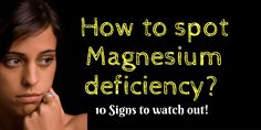Though may not be very obvious, these Magnesium deficiency symptoms can be dangerous. Watch out for these symptoms and eat right. via @janesheeba