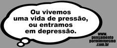 Pensamento por mim mesmo - As Frases de Fabian Balbinot: 24/01/12 - Depressão