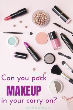 Can you bring makeup on a plane? It's not an easy answer since it depends on the type and the volume of liquids. Read more about makeup in carry on. #packingtips #traveltips #makeup
