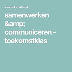 samenwerken & communiceren - toekomstklas