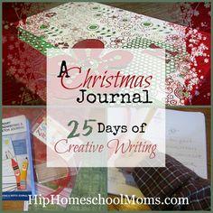A Christmas Journal: 25 Days of Creative Writing for the Christmas Season - Hip Homeschool Moms