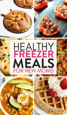 Healthy Freezer Meals for New Moms   The Bewitchin' Kitchen