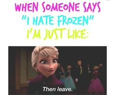 people who hate frozen