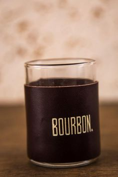 Leather Wrapped Shot Glasses.  Anything else is just a glass.  BourbonandBoots.com